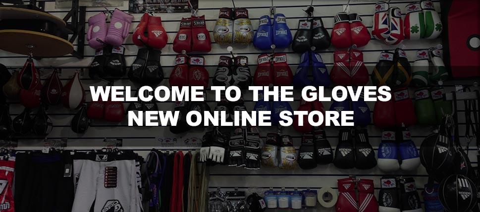 Welcome to The Gloves Boxing Store - You first stop for high quality Boxing Gear